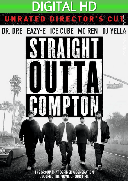 Straight Outta Compton (Unrated Director's Cut) HD