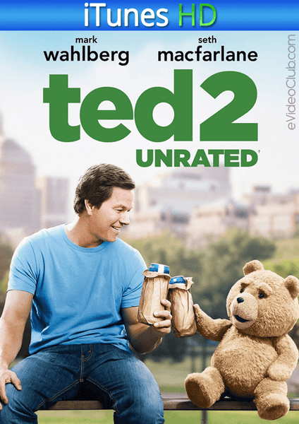 Ted 2 (Unrated) iTunes HD
