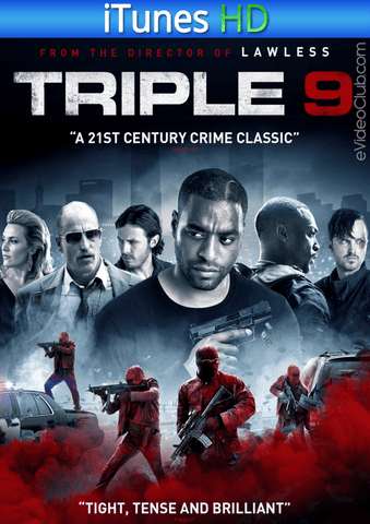 Triple 9 iTunes HD - eVideoClub
