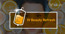 Load image into Gallery viewer, IV Beauty Refresh
