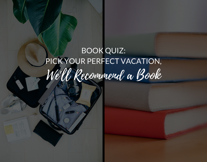 vacation, book recommendation, book quiz, fun book quiz, fun quiz pick a book