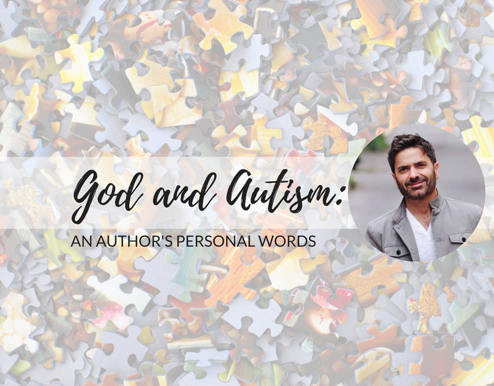 God and Autism: An Author's Personal Words