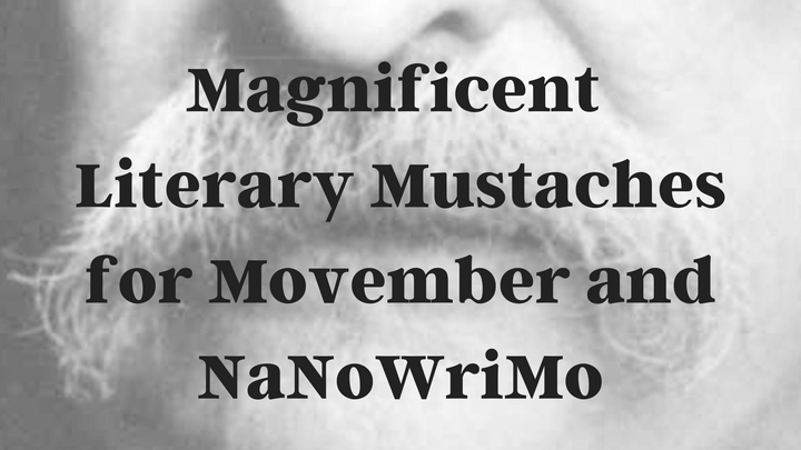 Magnificent Literary Mustaches