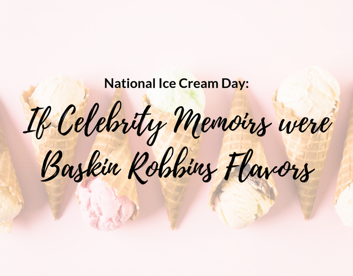 National-Ice-Cream-Day-Celebrity-Memoirs-