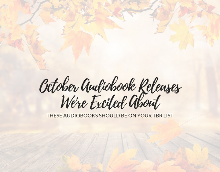 October Audiobook Releases We're Excited About