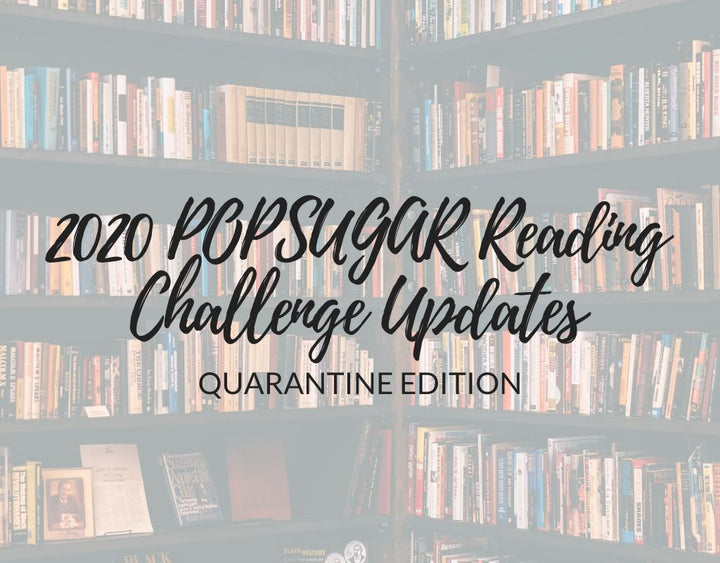 Our 2020 POPSUGAR Reading Challenge Updates: Quarantine Edition