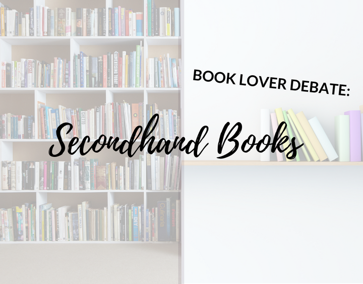 Book Lover Debate: Secondhand Books