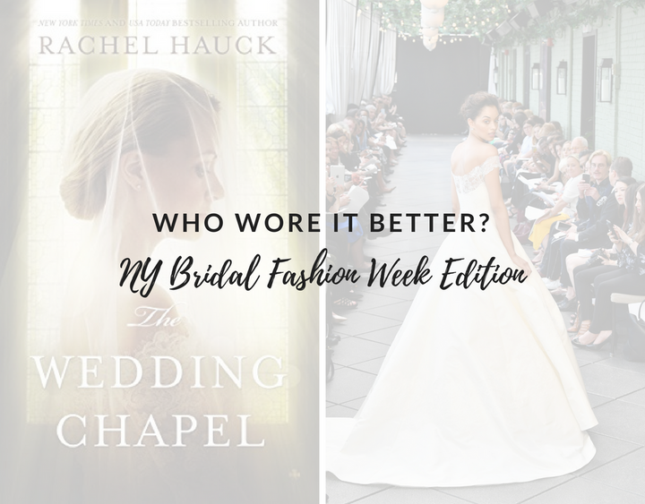 Who Wore it Better? NY Bridal Fashion Week Edition 2018