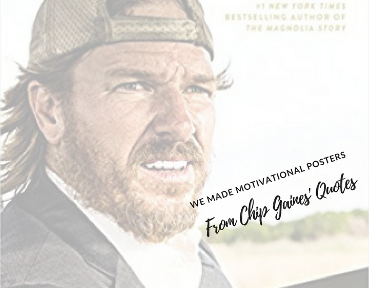capital gaines, chip gaines quotes, capital gaines