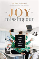 Book cover for the joy of missing out by tanya dalton