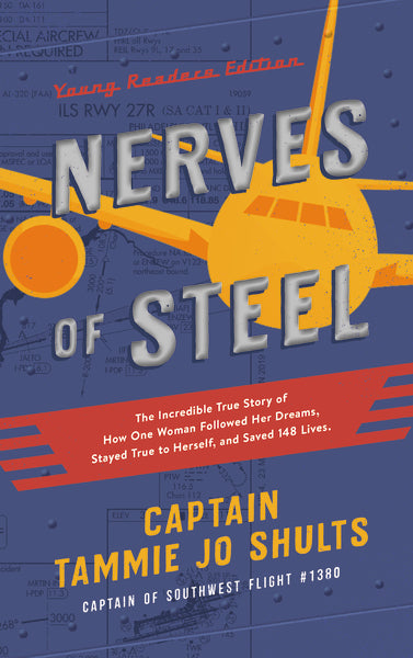 Nerves of Steel Tammie Jo Shults Young Readers Edition