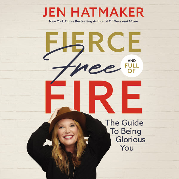 Fierce, Free, and Full of Fire audiobook