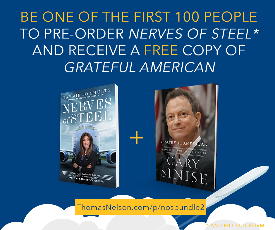 Tammie Jo Shults Preorder offer Nerves of Steel and Gary Sinise Grateful American