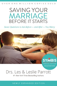 Saving Your Marriage Before It Starts, Les and Leslie Parrott, the Parrotts