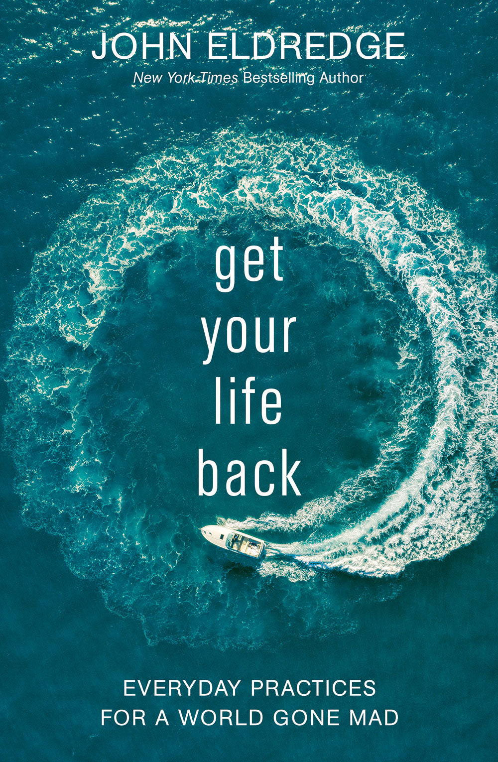 get your life back by john eldredge book cover