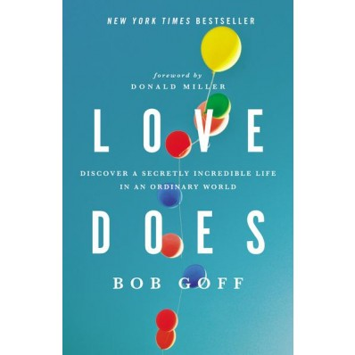 love does bob goff world traveler
