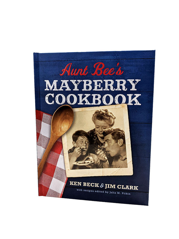 aunt bee's mayberry cookbook from the andy griffith show