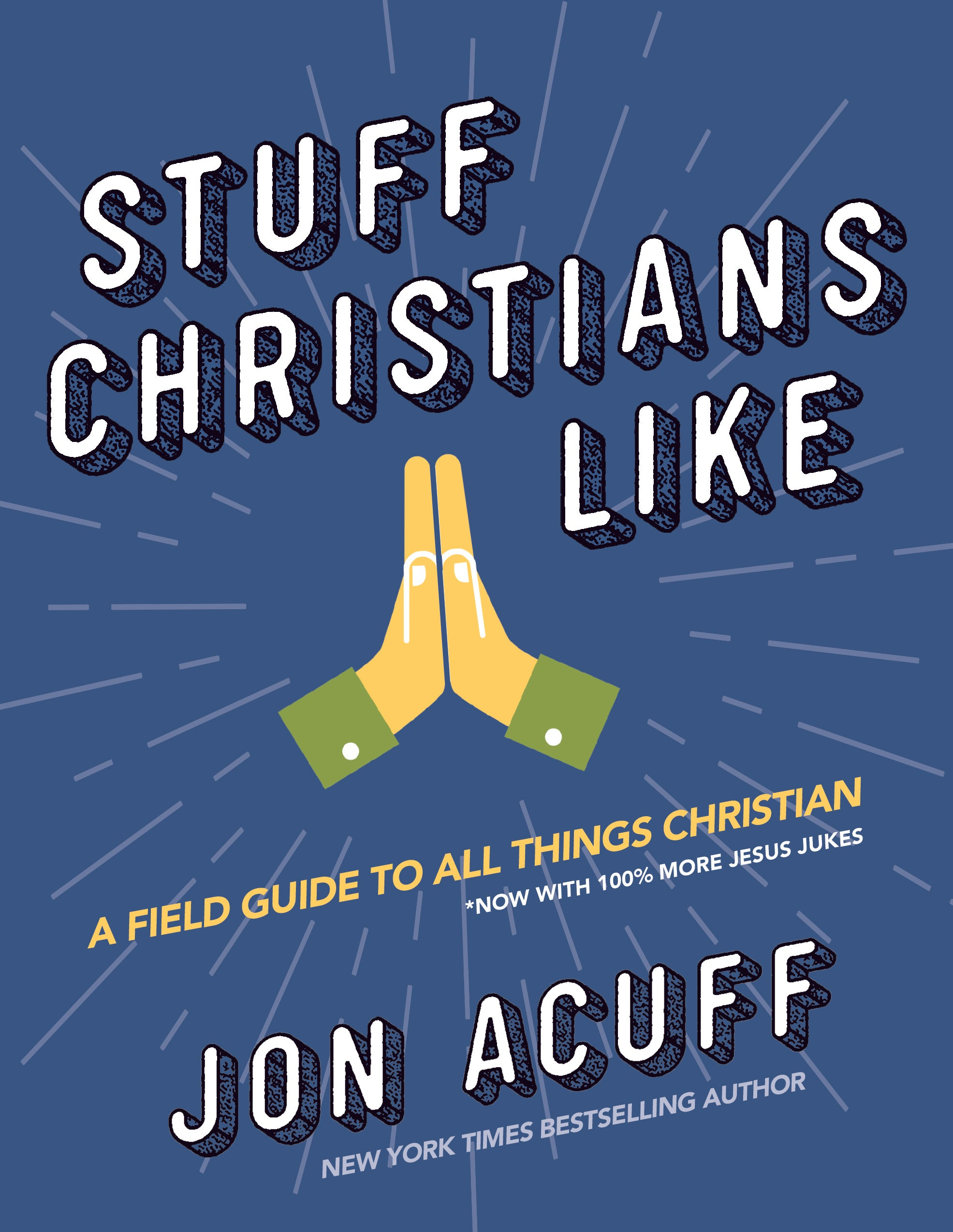 april book releases stuff christians like by jon acuff