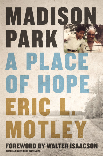 Madison Park by Eric L. Motley