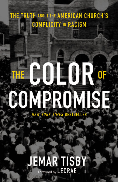 Color of Compromise by Jemar Tisby