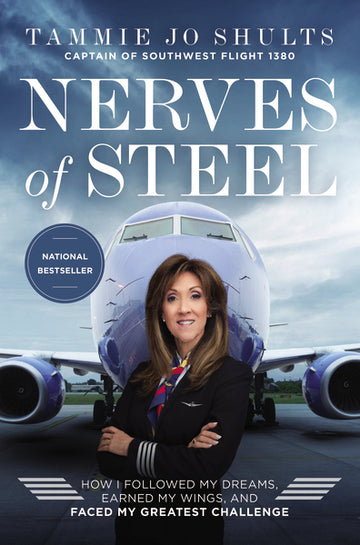 Nerves of Steel by Tammie Jo Shults