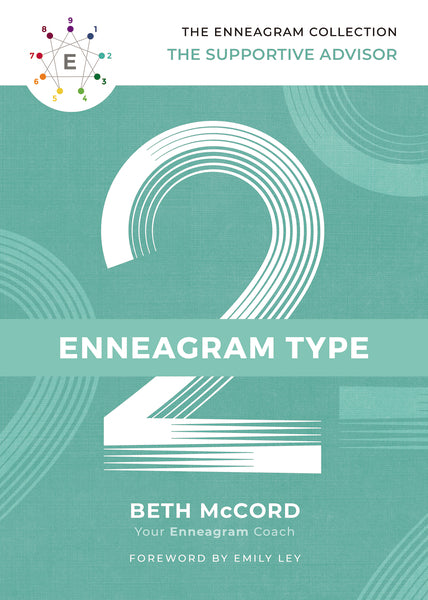 The Enneagram Type 2 by Beth McCord