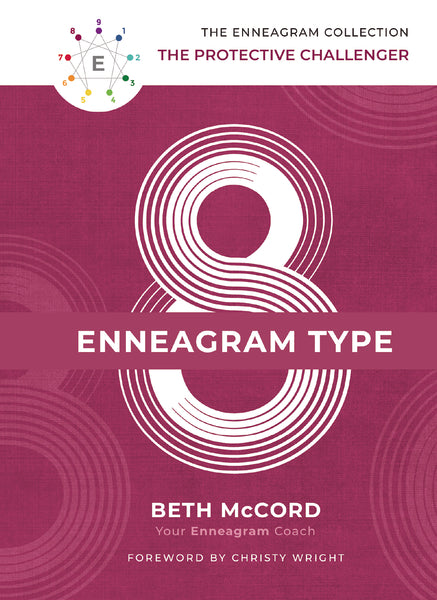 The Enneagram Type 8 by Beth McCord