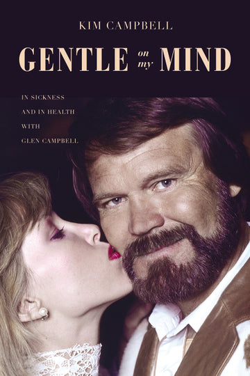 Gentle on My Mind by Kim Campbell