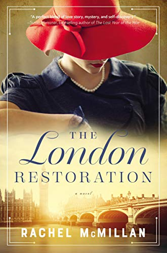 The London Resoration by Rachel McMillan