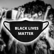 Load image into Gallery viewer, BLACK LIVES MATTER FACE COVER -  SHIPS FROM FLORIDA