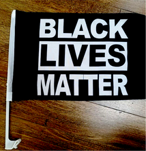 Load image into Gallery viewer, Free BLACK LIVES MATTER CAR FLAG Just Pay Shipping
