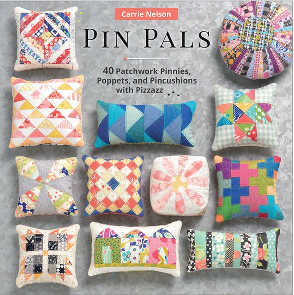 Pin Pals Pattern Book - Carrie Nelson