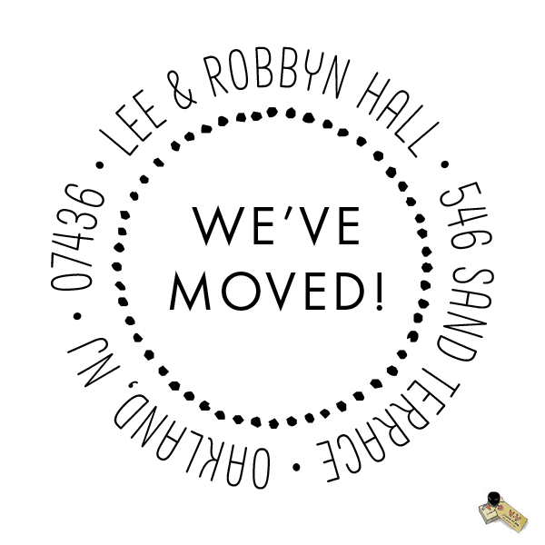 Return Address Rubber Stamp or Self Inking Stamp Circle We've Moved New House Home - Britt Lauren Stamps