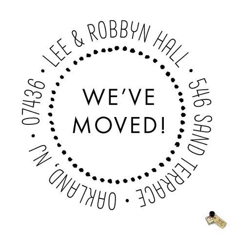 Return Address Rubber Stamp or Self Inking Stamp Circle We've Moved New House Home