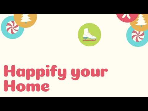 Happify Your Home or Office