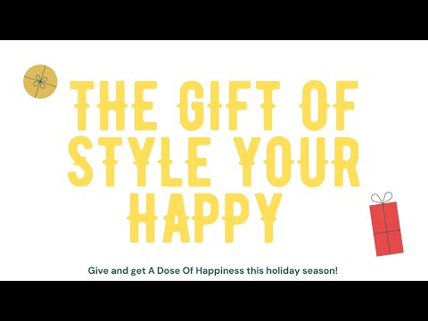 The Gift of Style Your Happy