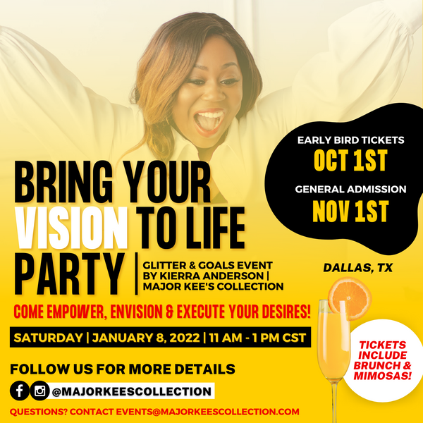 Major Kee's Collection   Bring Your Vision to Life Party