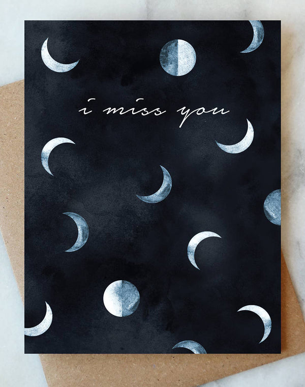 I Miss You Moons Card