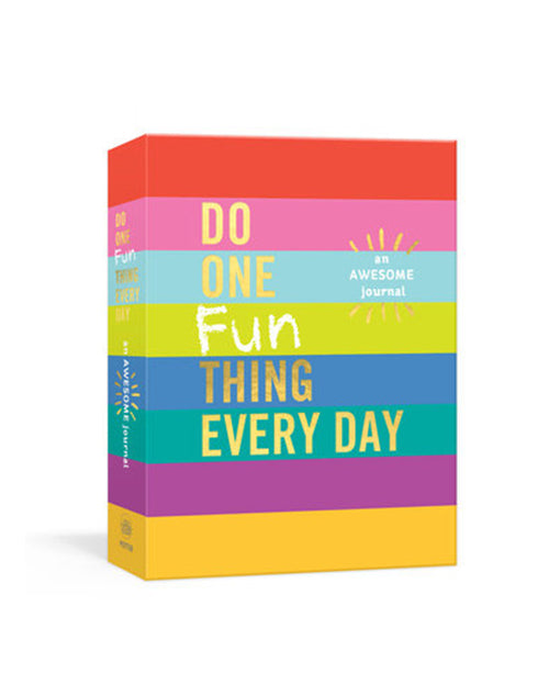 Do One Fun Thing Everyday