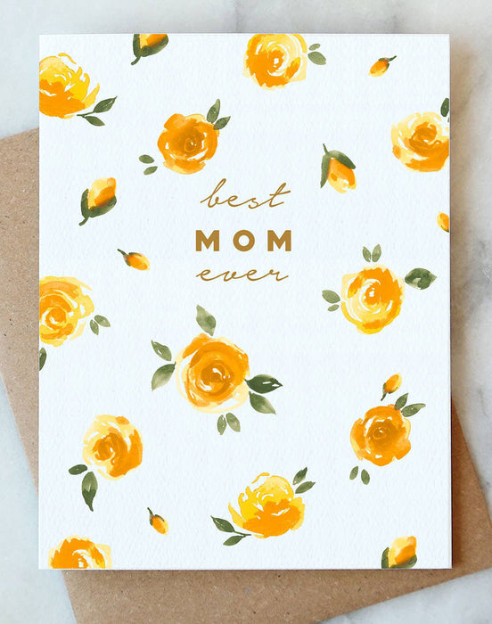 Best Mom Ever Roses  Card