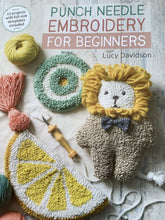 Load image into Gallery viewer, Punch Needle Embroidery for Beginners by Lucy Davidson