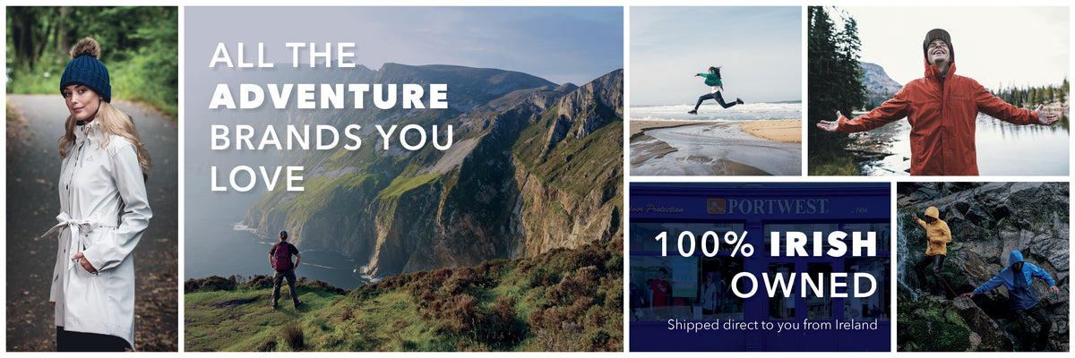 All the Adventure Brands you Love at Portwest Ireland - the Outdoor Shop - 100% Irish Owned - Shipped Direct to you from Ireland