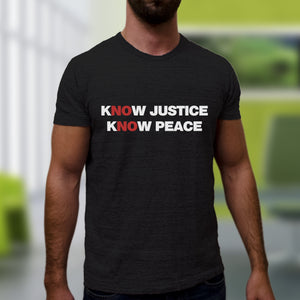 Know Justice Know Peace Tee - Black