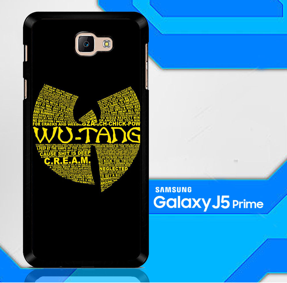 Wu Tang Quote Logo Samsung Galaxy J5 Prime  Case