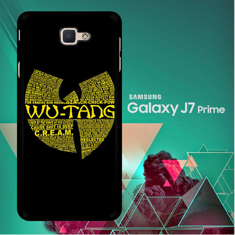 Wu Tang Quote Logo Samsung Galaxy J7 Prime  Case