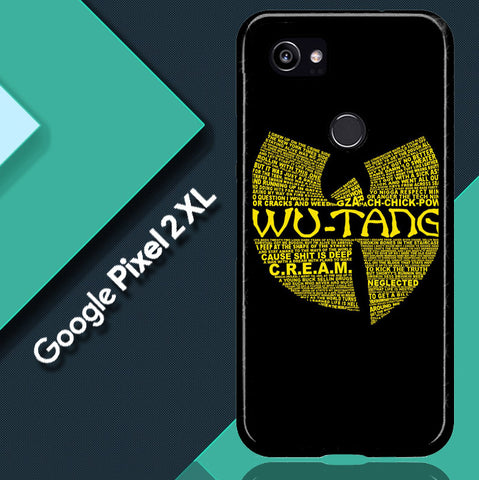 Wu Tang Quote Logo Google Pixel 2 XL  Case
