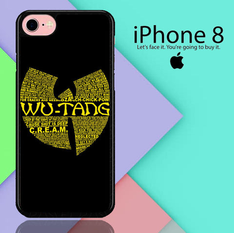 Wu Tang Quote Logo iPhone 8  Case