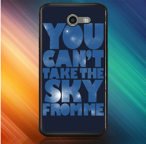 You Can't Take The Sky From Me Quotes Samsung Galaxy J7 V, J7 Sky Pro, J7 Perx 2017 SM J727  Case