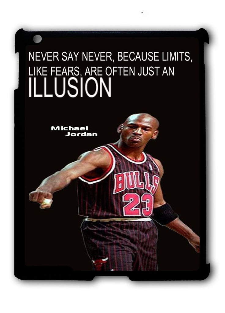 Micheal Jordan Quote iPad 2 3 4, iPad Mini 1 2 3 , iPad Air 1 2, iPad Pro 9.7 12.9 Case