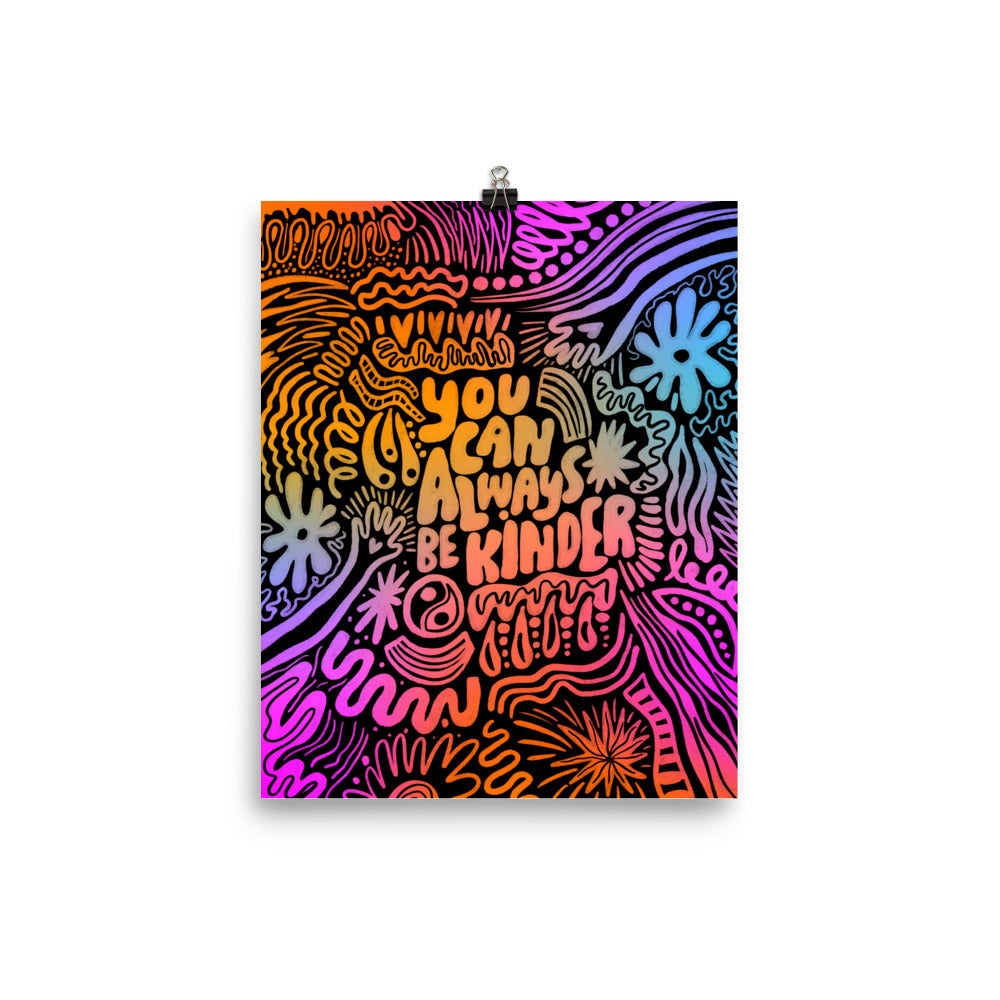 You Can Always Be Kinder Poster